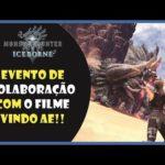 MHWI: Evento de colaboração com o filme vindo ae!!