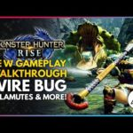 Monster Hunter Rise | New Gameplay Walkthrough – Wire Bug, Palamutes, Special Combat Moves & More!