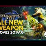 Monster Hunter Rise | All New Weapons Moves So Far