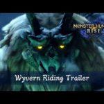 Monster Hunter Rise – Wyvern Riding Trailer