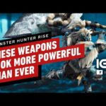 These Monster Hunter Rise Weapons Look More Powerful Than Ever – IGN First