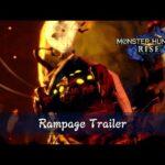 Monster Hunter Rise – Rampage Trailer