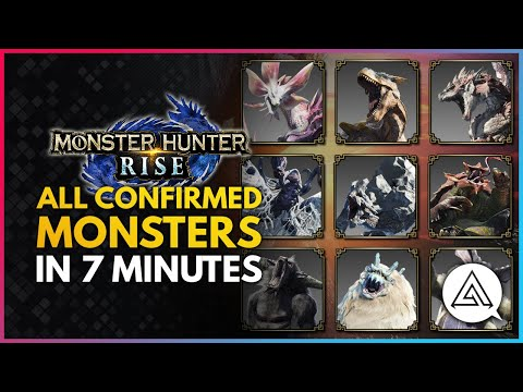 Monster Hunter Rise   All Confirmed Monsters in Under 7 Minutes