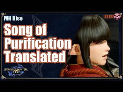 MHRise | Song of Purification Translated